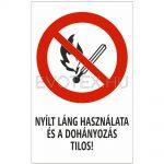 Nyílt láng használata és a dohányozás tilos!